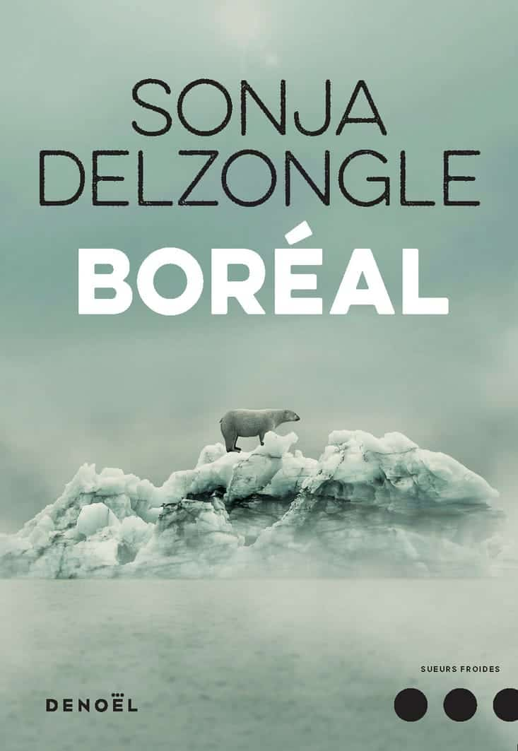Boréal, Sonja Delzongle
