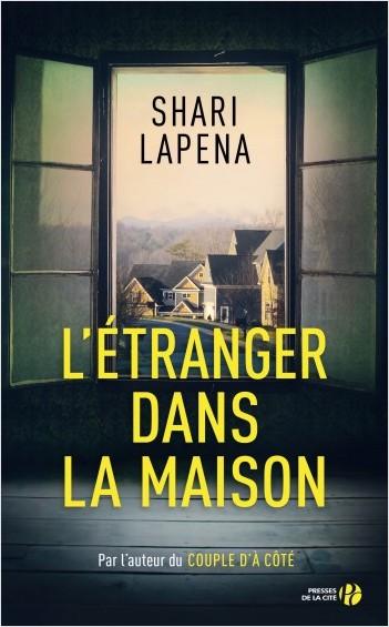 L'étranger dans la maison, Shari Lapena