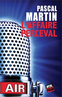 L'affaire Perceval, Pascal Martin